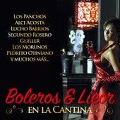 Boleros & Licor en la Cantina by Various Artists