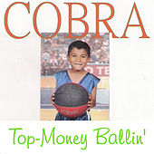 Top-Money Ballin' von Cobra