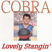 Lovely Stangin' von Cobra