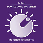People Come Together by DJ Dan