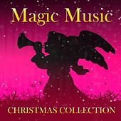 Magic Music Christmas Collection by Various Artists