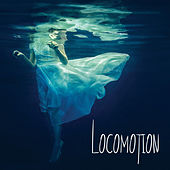 Locomotion by Various Artists