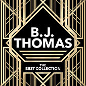 The Best Collection by B.J. Thomas