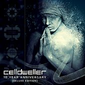 Celldweller 10 Year Anniversary (Deluxe Edition) by Celldweller