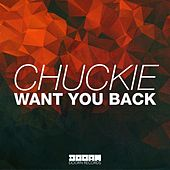 Want You Back by Chuckie