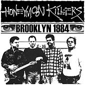 Brooklyn 1984 by Honeymoon Killers
