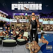 Freak (feat. Eric Bellinger, Chinx & Too $hort) - Single by Mally Mall