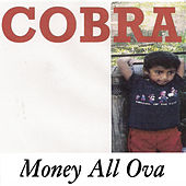 Money All Ova von Cobra