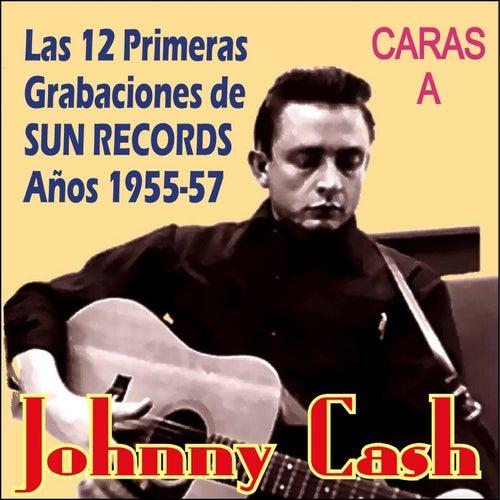 12 Grabaciones de Sun Records Años 1955-57 - Caras A by Johnny Cash