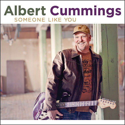 Someone Like You by Albert Cummings