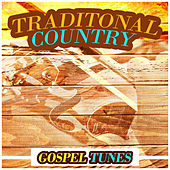 Traditonal Country Gospel Tunes von Various Artists