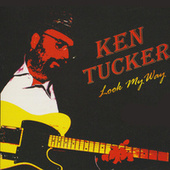 Look My Way by Ken Tucker