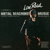 Metal Machine Music by Lou Reed