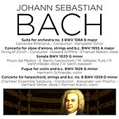 Bach: Orchestral Suite No. 3, BWV 1068, Harpsichord Concerto No. 4, BWV 1055, Violin Sonata, BWV 1020, Fugue, BWV 1026 & Harpsichord Concerto, BWV 1059 by Various Artists