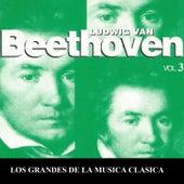 Los Grandes de la Musica Clasica - Ludwig van Beethoven Vol. 3 by Various Artists