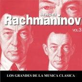 Los Grandes de la Musica Clasica - Sergei Rachmaninov Vol.  3 by Michael Ponti