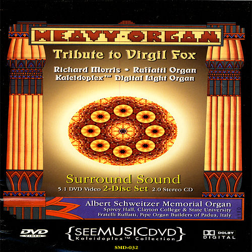 Heavy Organ: Tribute To Virgil Fox by Richard Morris