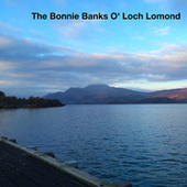 The Bonnie Banks O' Loch Lomond by Various Artists