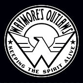 Keeping the Spirit Alive by Waymore's Outlaws