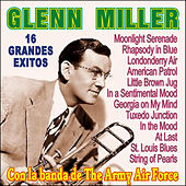 Glenn Miller Con la Banda de The Army Air Force by Glenn Miller