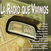 La Radio Que Vivimos by Various Artists