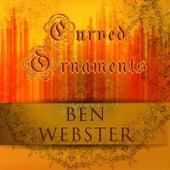 Curved Ornaments von Ben Webster