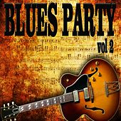 Blues Party, Vol. 2 by Various Artists