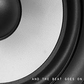 And The Beat Goes On - EP by Various Artists