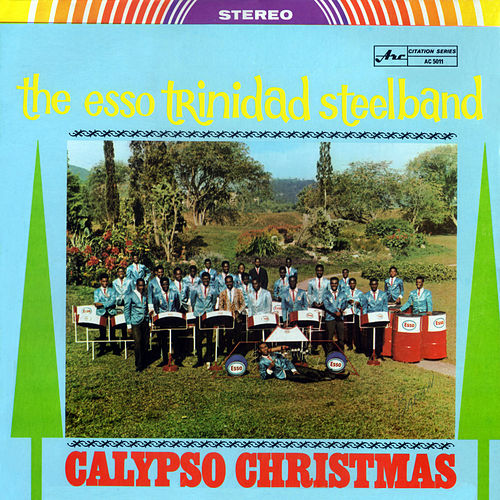 Calypso Christmas by The Esso Trinidad Steel Band
