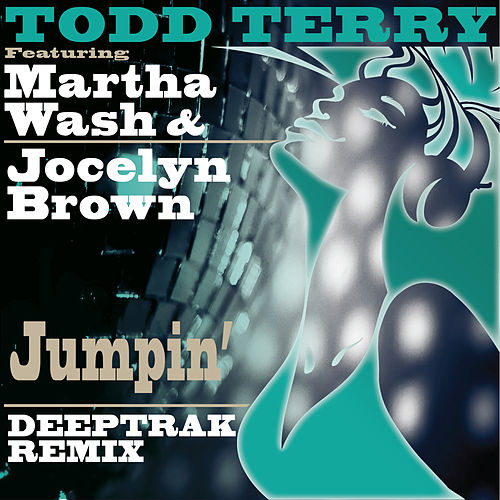 Jumpin' (Deeptrak Remix) by Jocelyn Brown