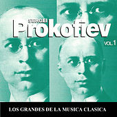 Los Grandes de la Musica Clasica - Sergei Prokofiev Vol. 1 by Various Artists