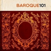 Baroque 101 by Various Artists