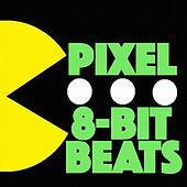 Pixel: 8-bit Beats for Video Game Heroes by Various Artists