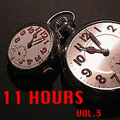 11 Hours, Vol.3 by Various Artists