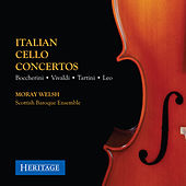 Italian Cello Concertos by Moray Welsh