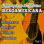 Antologia de la Musica Iberoamericana, Vol. 1 by Various Artists