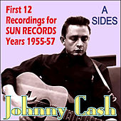 12 Recordings For Sun Records Years 1955-57 - A Sides by Johnny Cash