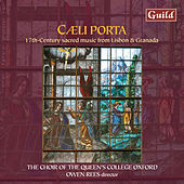 Caeli Porta - 17th Century Sacred Music from Lisbon & Granada by Various Artists