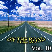 On the Road, Vol. 10 - Classics Road Songs von Various Artists