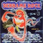 Festival Derrame Rock (Volumen III) by Various Artists