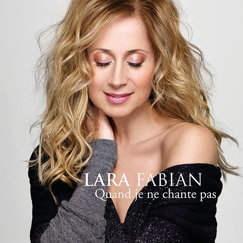 Quand je ne chante pas (Radio Edit) by Lara Fabian