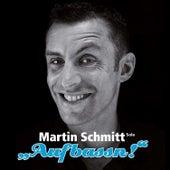 Aufbassn by Martin Schmitt