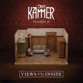 Season Ii: Views from the in Side by Die Kammer