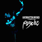 Unforgotten Rhymes - A Tribute to Psyche by Various Artists