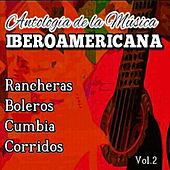 Antologia de la Musica Iberoamericana, Vol. 2 by Various Artists