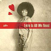 Love Is All We Need by Various Artists