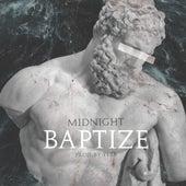 Baptize by Midnight