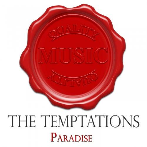 Paradise - Quality Music von The Temptations