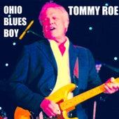 Ohio Blues Boy by Tommy Roe