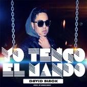 Yo Tengo el Mando by David Black